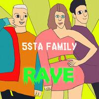 5sta family - Rave