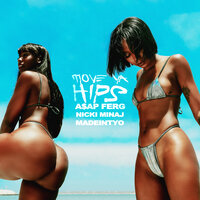 A$AP Ferg feat. Nicki Minaj & MadeinTYO - Move Ya Hips