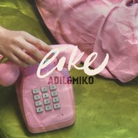 AdiL & Miko - Like