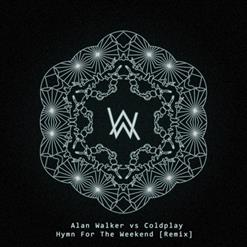Alan Walker ft. Beyonce ft. Coldplay - Hymn For The Weekend (Remix)