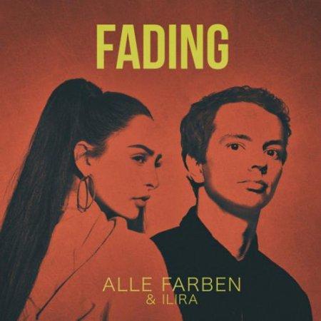 Alle Farben feat ILIRA - Fading