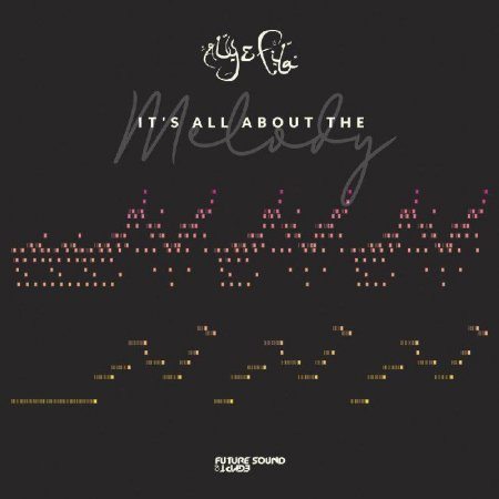 Aly ft. Fila - Its All About The Melody