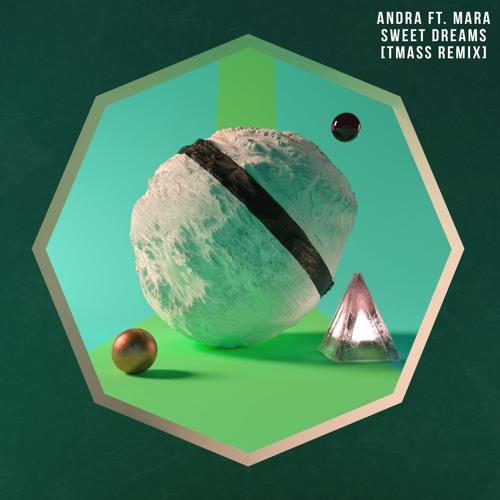 Andra feat Mara - Sweet Dreams (Radio Killer Remix)