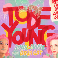 Anne-Marie & Doja Cat - To Be Young