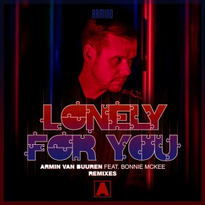 Armin van Buuren feat. Bonnie McKee - Lonely For You (ReOrder Remix)