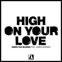 Armin van Buuren feat. James Newman - High On Your Love