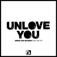 Armin Van Buuren feat. Ne-Yo - Unlove You