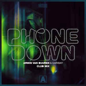 Armin van Buuren ft. Garibay - Phone Down (Club Mix)