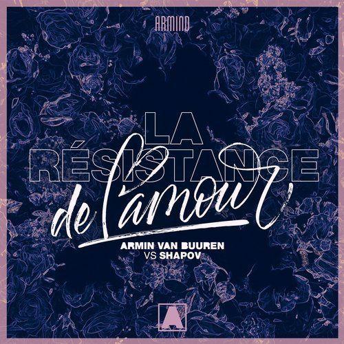 Armin Van Buuren ft. Shapov - La Resistance De L.Amour