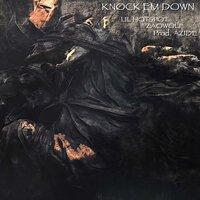Azide feat. Mikey Rotten & Zao Wolf - Knock 'em Down