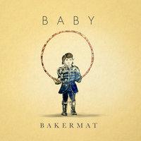 Bakermat - Baby