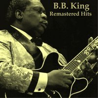 B.B. King - Blues for Me (Remastered)