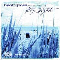 Blank & Jones & Mike Francis - City Lights (Radio Edit)