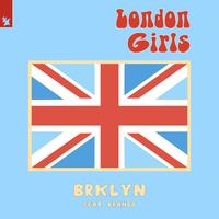 BRKLYN feat. Brando - London Girls