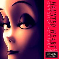 Christina Aguilera - Haunted Heart