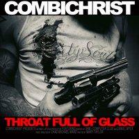 Combichrist - Throat Full Of Glass (Single Edit)