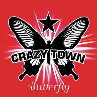Crazy Town - Butterfly (Extreme Mix)