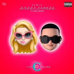 Daddy Yankee feat Katy Perry feat Snow - Con Calma (Remix)
