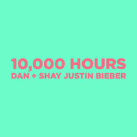 Dan and Shay feat. Justin Bieber - 10,000 Hours