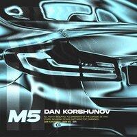 Dan Korshunov - BMW M5
