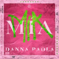 Danna Paola - MÍA