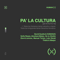 David Guetta feat. HUMAN(X) & Zion y Lennox & Sofia Reyes & Abraham Mateo & Manuel Turizo - Pa' La Cultura