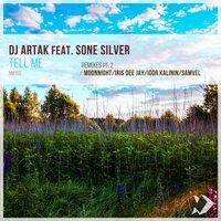 DJ Artak feat. Samvel & Sone Silver - Tell Me