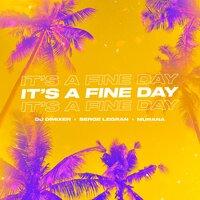 DJ DimixeR & Serge Legran feat. MURANA - It's a Fine Day