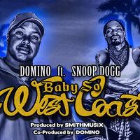 Domino feat. Snoop Dogg - Baby So West Coast