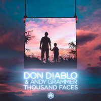 Don Diablo feat. Andy Grammer - Thousand Faces