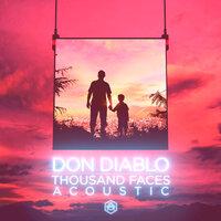 Don Diablo - Thousand Faces (Acoustic)