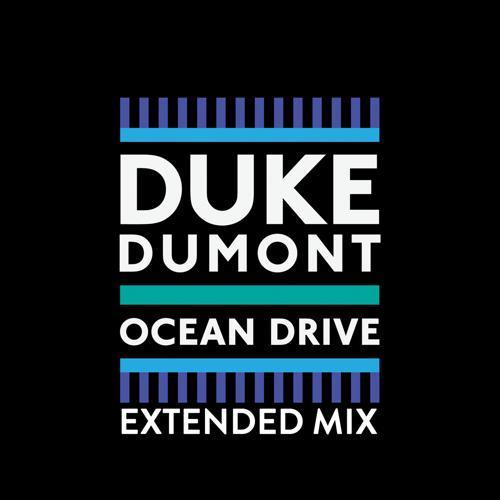 Duke Dumont - Ocean Drive (Original Mix)