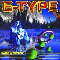 E-Type - Set The World On Fire