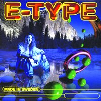E-Type - This Is The Way