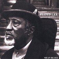 Floyd Lee Band - Mean Blues