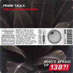Frank T.R.A.X. - Nebuchan (Radion6 Remix)