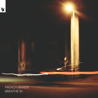 French Braids feat. Tailor - Breathe In