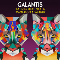 Galantis feat. MAX - Satisfied