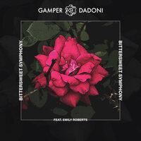 Gamper feat. Dadoni feat. Emily Roberts - Bittersweet Symphony