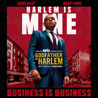 Godfather of Harlem - Business is Business (ft. Dave East, A$AP Ferg)