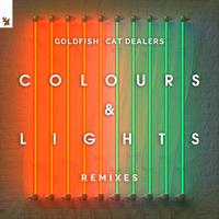 GoldFish & Cat Dealers - Colours & Lights (VIZE Remix)