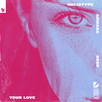 Heliotype - Your Love (Extended Mix)