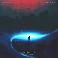 ILLENIUM - Nightlight (Michael Calfan Remix)