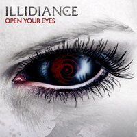 Illidiance - Open Your Eyes
