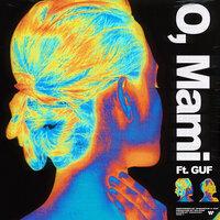 Индаблэк feat. GUF - O, Mami