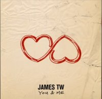 James TW - You & Me