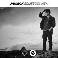 Janieck - Somebody New