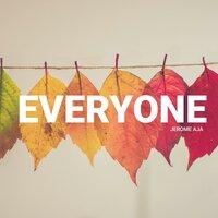 Jerome - Everyone