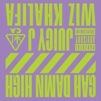 Juicy J feat. Wiz Khalifa - GAH DAMN HIGH