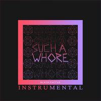JVLA - Such a Whore (Instrumental)